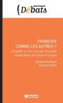 Français comme les autres ?
