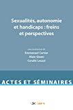 Sexualités autonomie et handicaps
