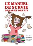 Le manuel de survie des auxiliaires de puériculture et des éducateurs de jeunes enfants