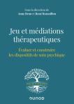 Jeu et médiations thérapeutiques