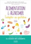 Alimentation & Alzheimer s'adapter au quotidien