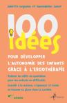 100 idées pour développer l'autonomie des enfants grâce à l'ergothérapie