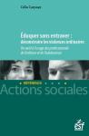 Eduquer sans entraver : déconstruire les violences ordinaires