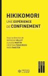 Hikikomori une expérience de confinement
