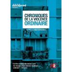 Chroniques de la violence ordinaire
