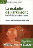 La maladie de Parkinson : au-delà des troubles moteurs