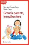Grands-parents le maillon fort
