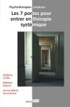 Les 7 portes pour entrer en thérapie systémique