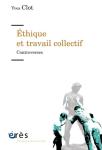 Ethique et travail collectif