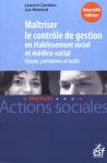 Maîtriser le contrôle de gestion en établissement social et médico-social