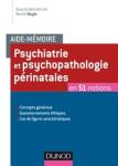 Psychiatrie et psychopathologie périnatales