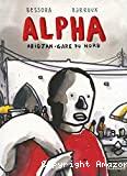 Alpha : Abidjan-Gare du Nord